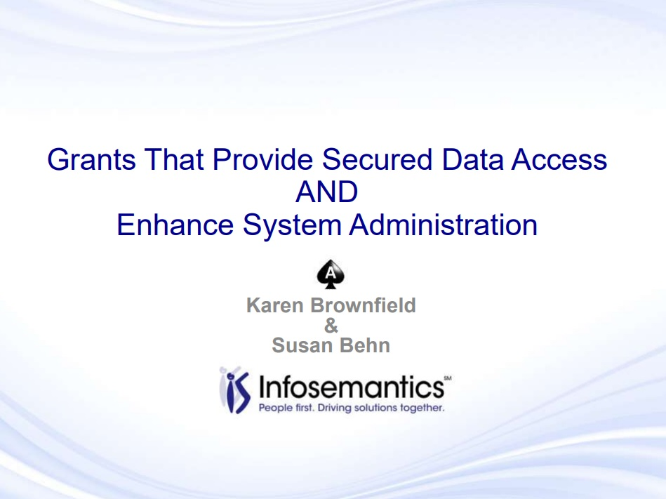 Technology Management Image: Grants That Provide Secured Data Access AND Enhance System